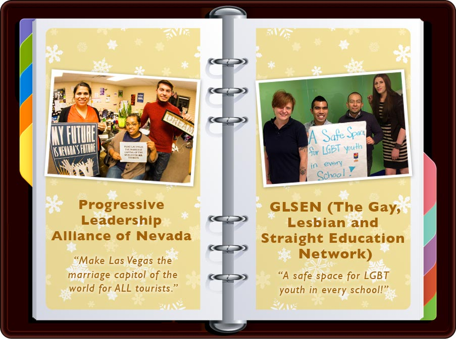"""Progressive Leadership Alliance of Nevada: """"Make Las Vegas the marriage capital of the world for ALL tourists"""" / GLSEN: """"A Safe Space for LGBTQ youth in every school!"""""""