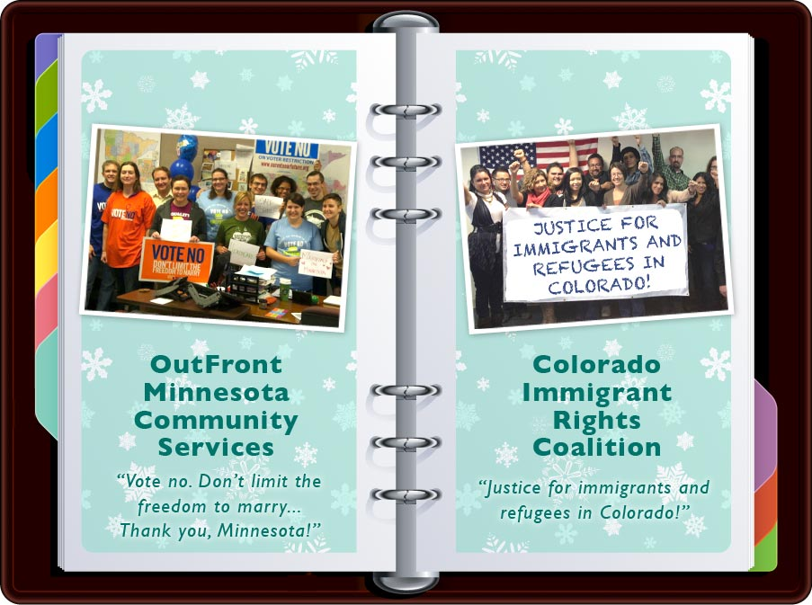 """OutFront Minnesota: """"Vote No. Don't Limit the Freedom to Marry"""" / Colorado Immigrant Rights Coalition: """"Justice for immigrants and refugees in Colorado!"""""""